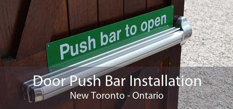 Door Push Bar Installation New Toronto - Ontario