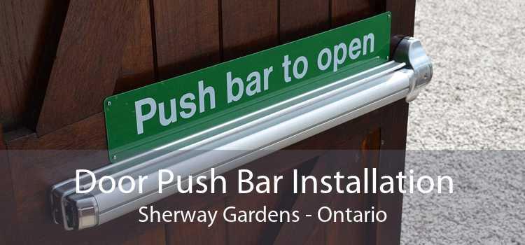 Door Push Bar Installation Sherway Gardens - Ontario