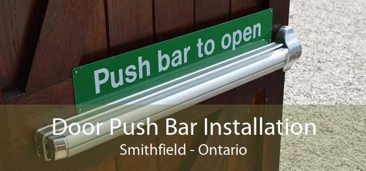 Door Push Bar Installation Smithfield - Ontario