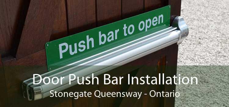 Door Push Bar Installation Stonegate Queensway - Ontario