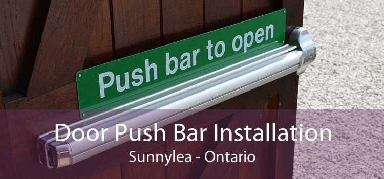 Door Push Bar Installation Sunnylea - Ontario