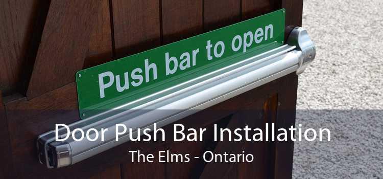 Door Push Bar Installation The Elms - Ontario