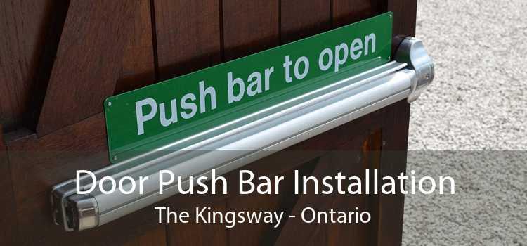 Door Push Bar Installation The Kingsway - Ontario