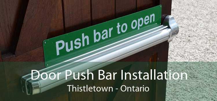 Door Push Bar Installation Thistletown - Ontario