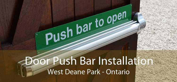 Door Push Bar Installation West Deane Park - Ontario