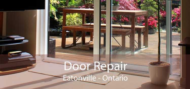 Door Repair Eatonville - Ontario