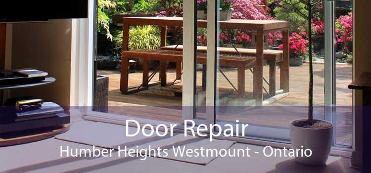 Door Repair Humber Heights Westmount - Ontario
