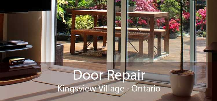 Door Repair Kingsview Village - Ontario