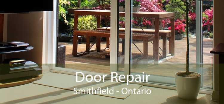 Door Repair Smithfield - Ontario