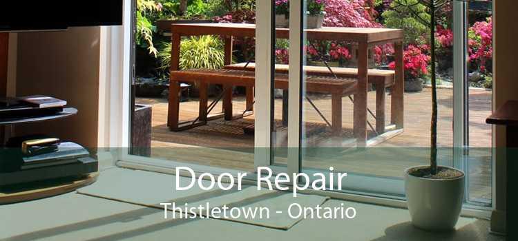 Door Repair Thistletown - Ontario
