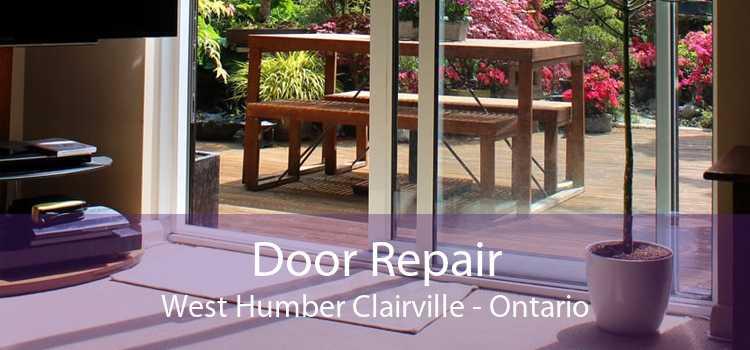 Door Repair West Humber Clairville - Ontario