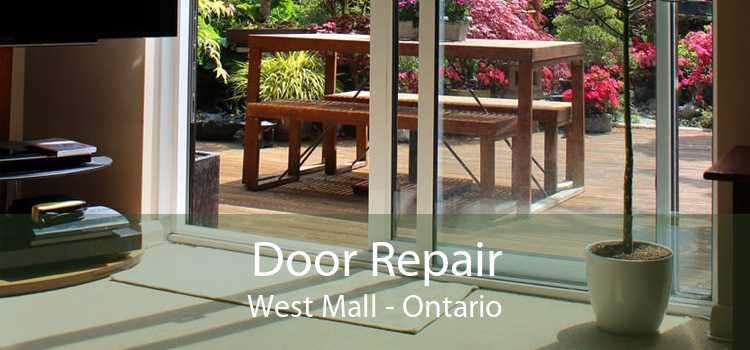 Door Repair West Mall - Ontario