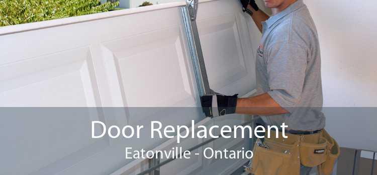 Door Replacement Eatonville - Ontario