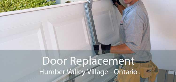 Door Replacement Humber Valley Village - Ontario