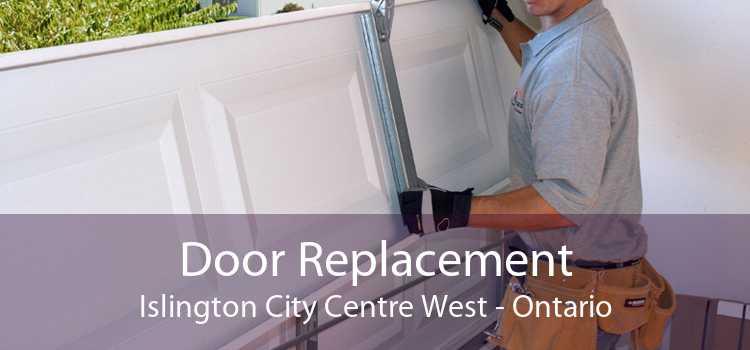 Door Replacement Islington City Centre West - Ontario