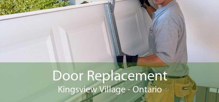 Door Replacement Kingsview Village - Ontario