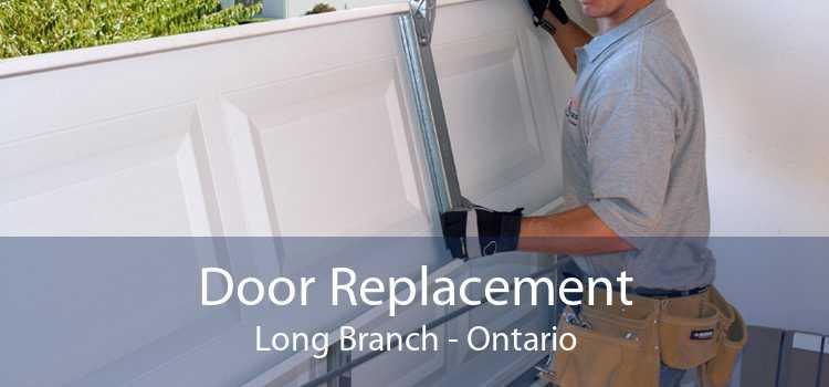 Door Replacement Long Branch - Ontario