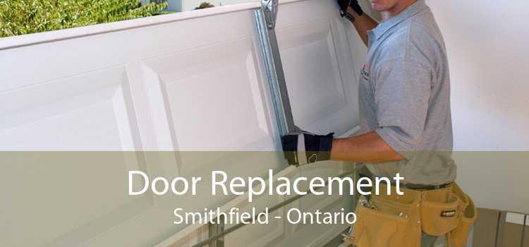 Door Replacement Smithfield - Ontario
