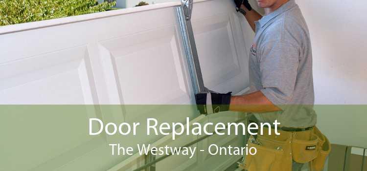 Door Replacement The Westway - Ontario
