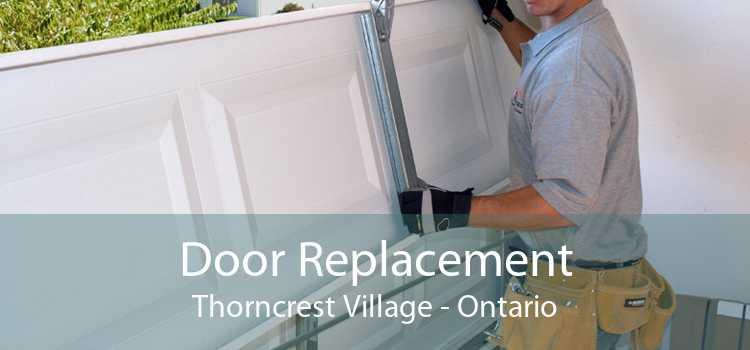 Door Replacement Thorncrest Village - Ontario