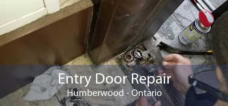 Entry Door Repair Humberwood - Ontario