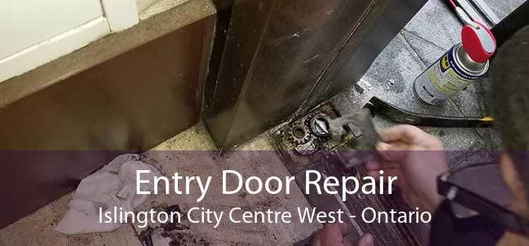 Entry Door Repair Islington City Centre West - Ontario