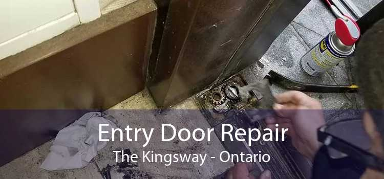 Entry Door Repair The Kingsway - Ontario