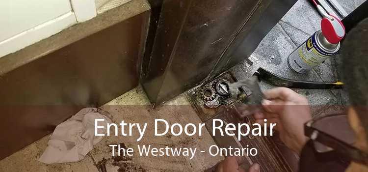 Entry Door Repair The Westway - Ontario