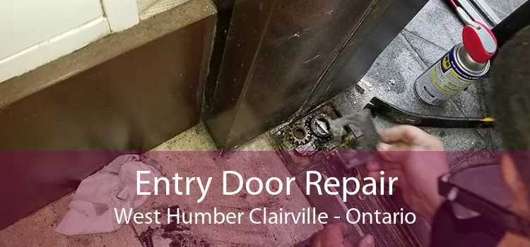 Entry Door Repair West Humber Clairville - Ontario