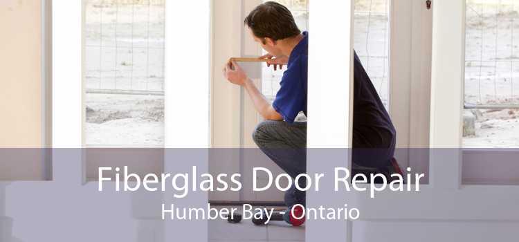 Fiberglass Door Repair Humber Bay - Ontario