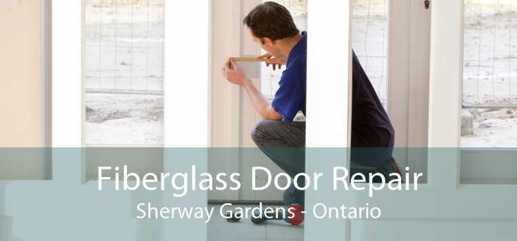 Fiberglass Door Repair Sherway Gardens - Ontario
