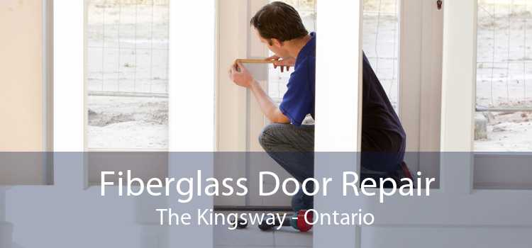 Fiberglass Door Repair The Kingsway - Ontario