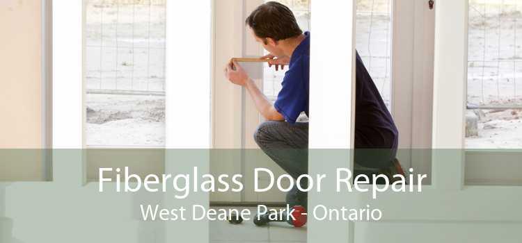 Fiberglass Door Repair West Deane Park - Ontario