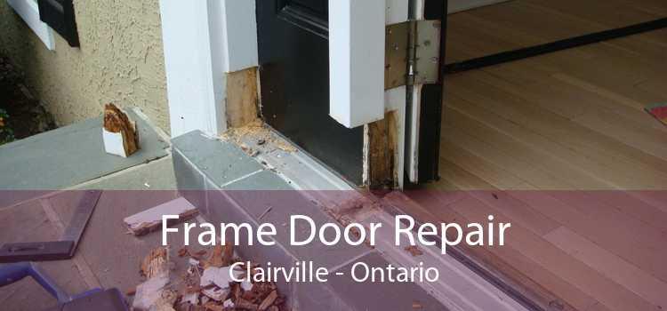 Frame Door Repair Clairville - Ontario
