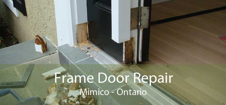 Frame Door Repair Mimico - Ontario