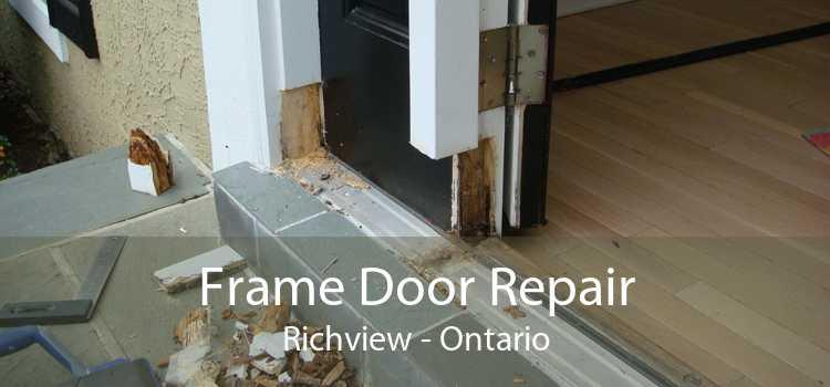 Frame Door Repair Richview - Ontario