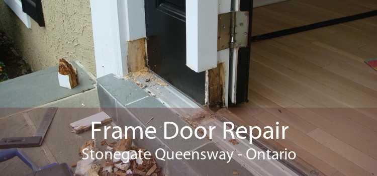 Frame Door Repair Stonegate Queensway - Ontario