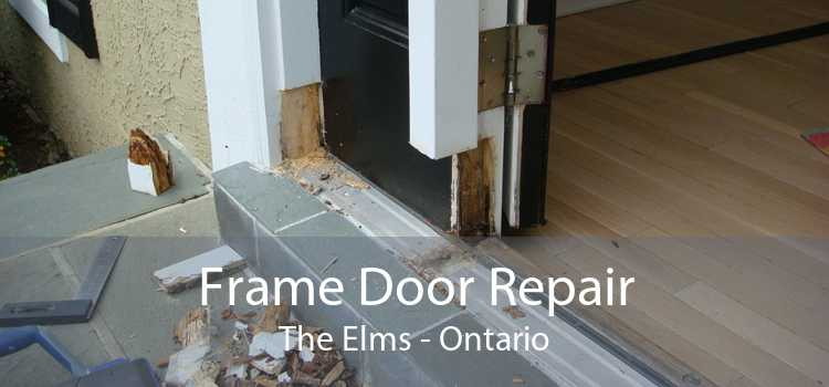 Frame Door Repair The Elms - Ontario