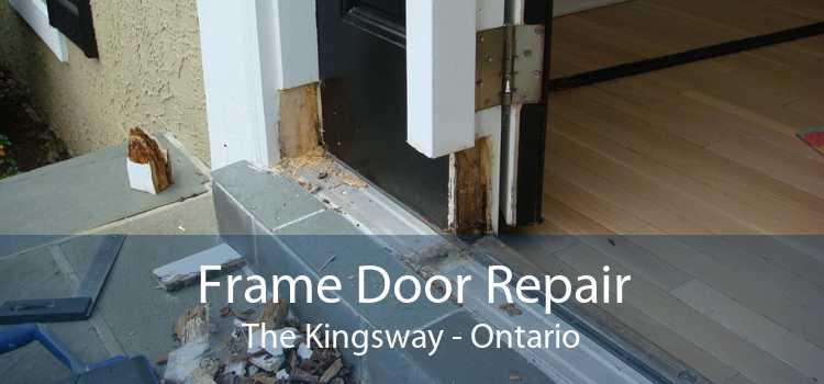 Frame Door Repair The Kingsway - Ontario
