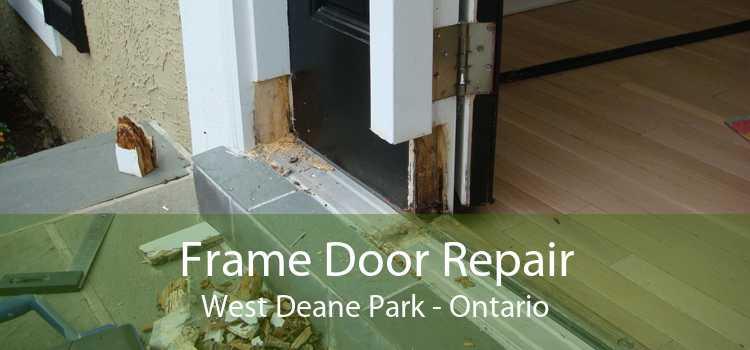 Frame Door Repair West Deane Park - Ontario