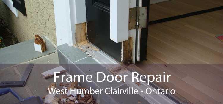 Frame Door Repair West Humber Clairville - Ontario