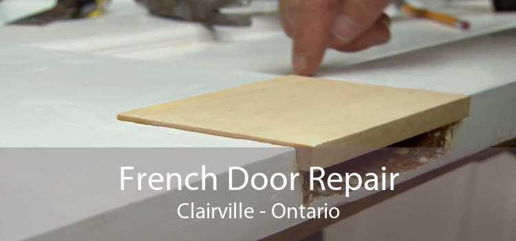 French Door Repair Clairville - Ontario