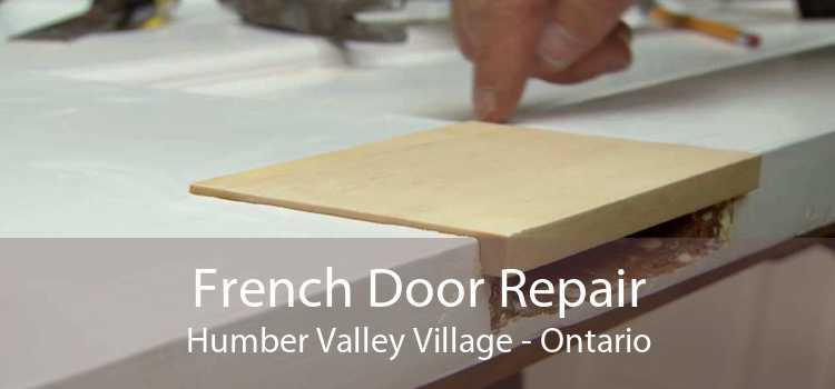 French Door Repair Humber Valley Village - Ontario