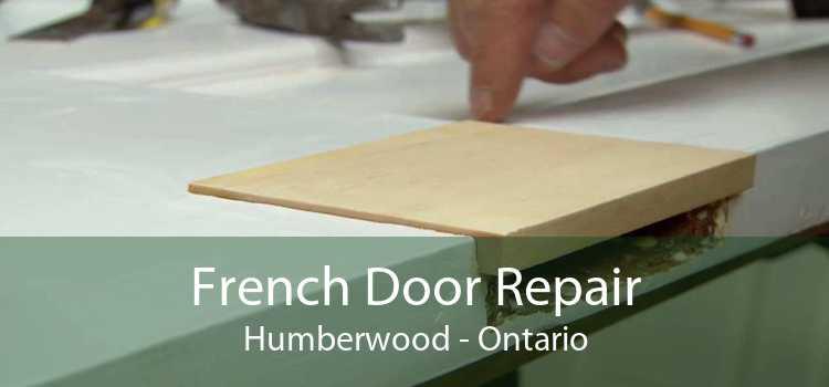 French Door Repair Humberwood - Ontario