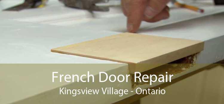 French Door Repair Kingsview Village - Ontario