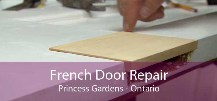 French Door Repair Princess Gardens - Ontario