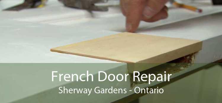 French Door Repair Sherway Gardens - Ontario
