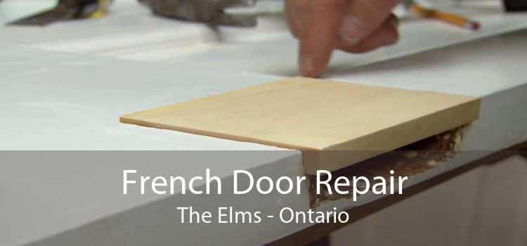 French Door Repair The Elms - Ontario