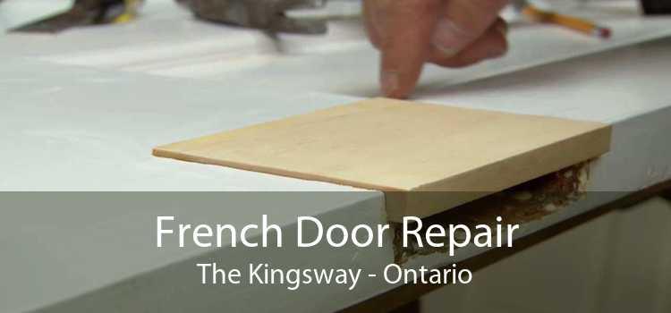 French Door Repair The Kingsway - Ontario