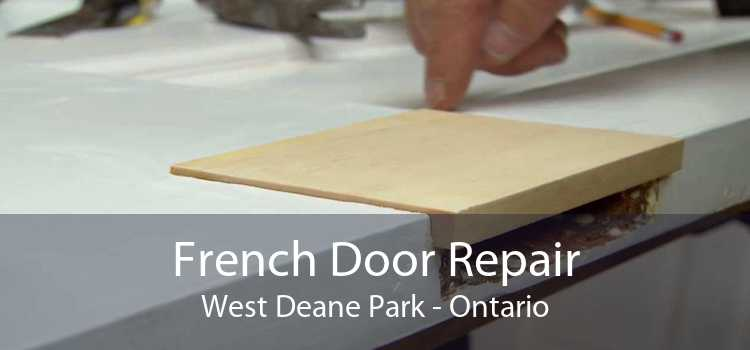 French Door Repair West Deane Park - Ontario